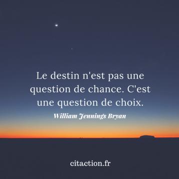 le destin est une question de choix